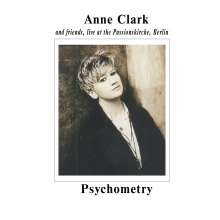 Anne Clark: Psychometry: Live With Friends At The Passionskirche Berlin, CD