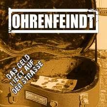 Ohrenfeindt: Das Geld liegt auf der Straße (Limited Edition) (Picture Disc), LP