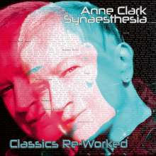 Anne Clark: Synaesthesia - Classics Re-Worked (Limited Edition) (White Vinyl), 2 LPs