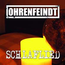 """Ohrenfeindt: Schlaflied (Limited Edition), Single 7"""""""