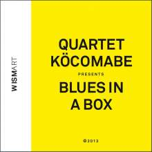 Quartet KöCoMaBe: Blues In A Box, CD