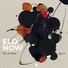 Eld Now: Hic Et Nunc (Limited Edition), CD