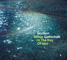 Norbert Gottschalk: Songs In The Key Of Jazz, CD
