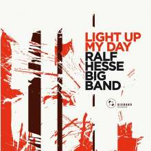 Ralf Hesse (geb. 1972): Light Up My Day, CD