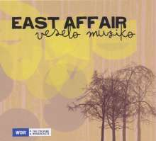 East Affair: Veselo Muziko, CD