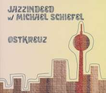 JazzIndeed: Ostkreuz, CD