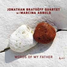 Jonathan Bratoeff & Marcina Arnold: Words Of My Father, CD