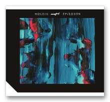 Holzig: Episoden, CD