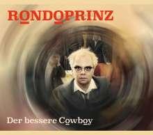 Rondoprinz: Der bessere Cowboy, CD