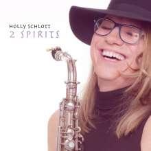 Holly Schlott: 2 Spirits, CD
