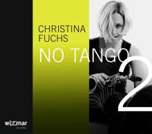 Christina Fuchs: No Tango 2, CD