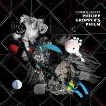 Philipp Gropper (geb. 1978): Consequences, CD