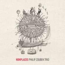 Philip Zoubek (geb. 1978): Nonplaces, CD