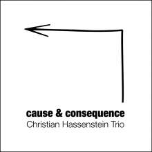 Christian Hassenstein: Cause & Consequence, CD