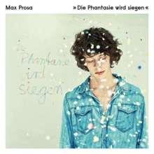 Max Prosa: Die Phantasie wird siegen (2LP + CD), 2 LPs