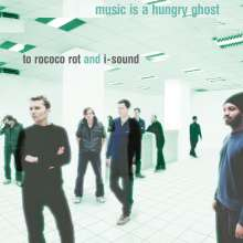 To Rococo Rot & I Sound: Music Is A Hungry Ghost (remastered) (180g) (Limited Edition) (LP + CD), LP