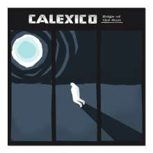 Calexico: Edge Of The Sun (180g), LP
