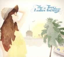 The Ladies Of Too Slow To Disco, CD