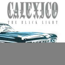 Calexico: The Black Light (20th Anniversary) (180g) (Limited-Edition) (Crystal Clear Vinyl), 2 LPs
