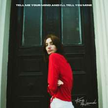 King Hannah: Tell Me Your Mind And I'll Tell You Mine EP, CD