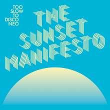 Too Slow To Disco Neo: The Sunset Manifesto, CD