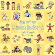 Kalle Klang & Die Flohtöne: Sing mit mir: Kinderlieder 2, CD