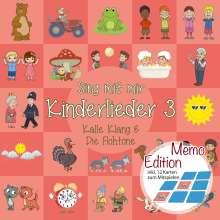 Kalle Klang & Die Flohtöne: Sing mit mir: Kinderlieder 3 (inkl. Memory-Spiel), CD
