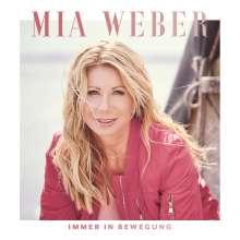 Mia Weber: Immer In Bewegung, CD