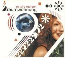 2raumwohnung: Es wird Morgen (Re-Release), CD