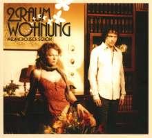 2raumwohnung: Melancholisch schön (Re-Release), CD