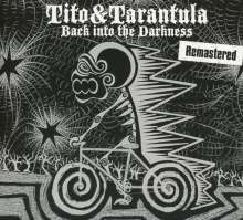 Tito & Tarantula: Back Into The Darkness (Remastered), CD