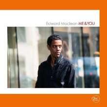 Edward MacLean (geb. 1974): Me & You, CD
