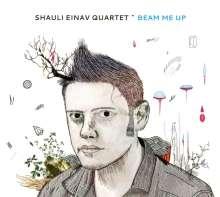 Shauli Einav (geb. 1982): Beam Me Up, CD