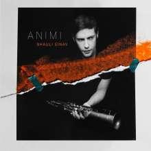 Shauli Einav (geb. 1982): Animi, CD