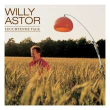 Willy Astor: Leuchtende Tage, CD