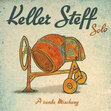 Keller Steff (Stephan Keller): A Runde Mischung: Solo, CD