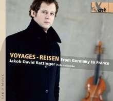 Jakob David Rattinger - Voyages/Reisen, CD