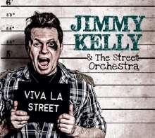 Jimmy Kelly & The Street Orchestra: Viva La Street, CD