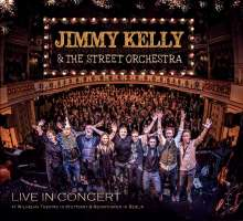 Jimmy Kelly & The Street Orchestra: Live In Concert, CD