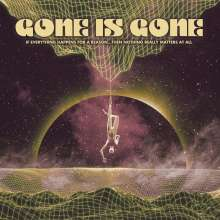 Gone Is Gone: If Everything Happens For A Reason...Then Nothing Really Matters At All, CD