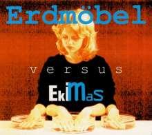 Erdmöbel: Versus Ekimas, CD