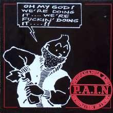 P.A.I.N.: Oh My God, LP