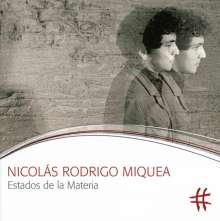 Nicolas Rodrigo Miquea: Estados De La Materia, CD