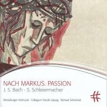 Steffen Schleiermacher (geb. 1960): Nach Markus. Passion, 2 CDs