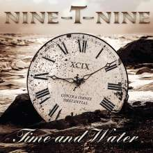 Nine-T-Nine: Time And Water, CD