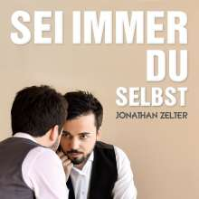 Jonathan Zelter: Sei immer Du selbst, CD