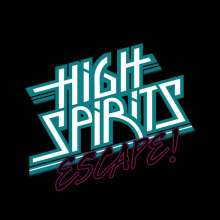 High Spirits: Escape! (Silver Vinyl), LP
