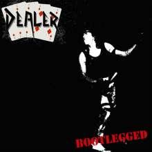 Dealer: Bootlegged (Silver Vinyl), LP