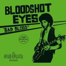 Bloodshot Eyes: Bad Blood (White Vinyl), LP