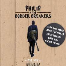 Philip & The Border Breakers: The Key (feat. Nina Hagen,Rudolf Schenker,, CD